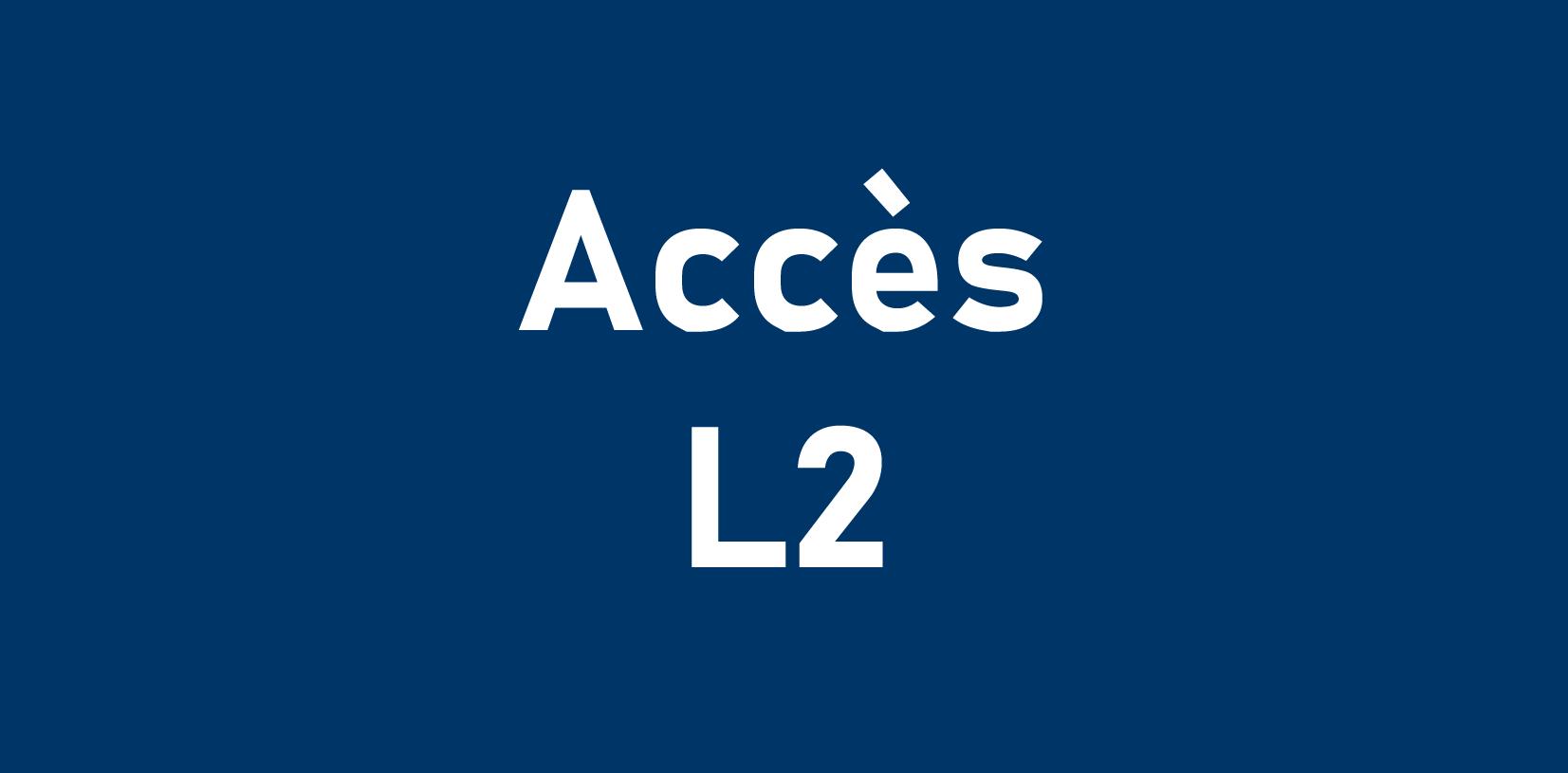 Accès L2
