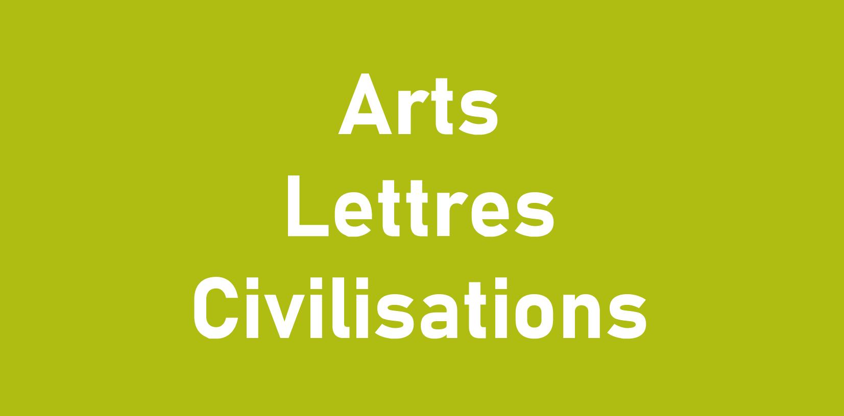 Arts lettres civilisations