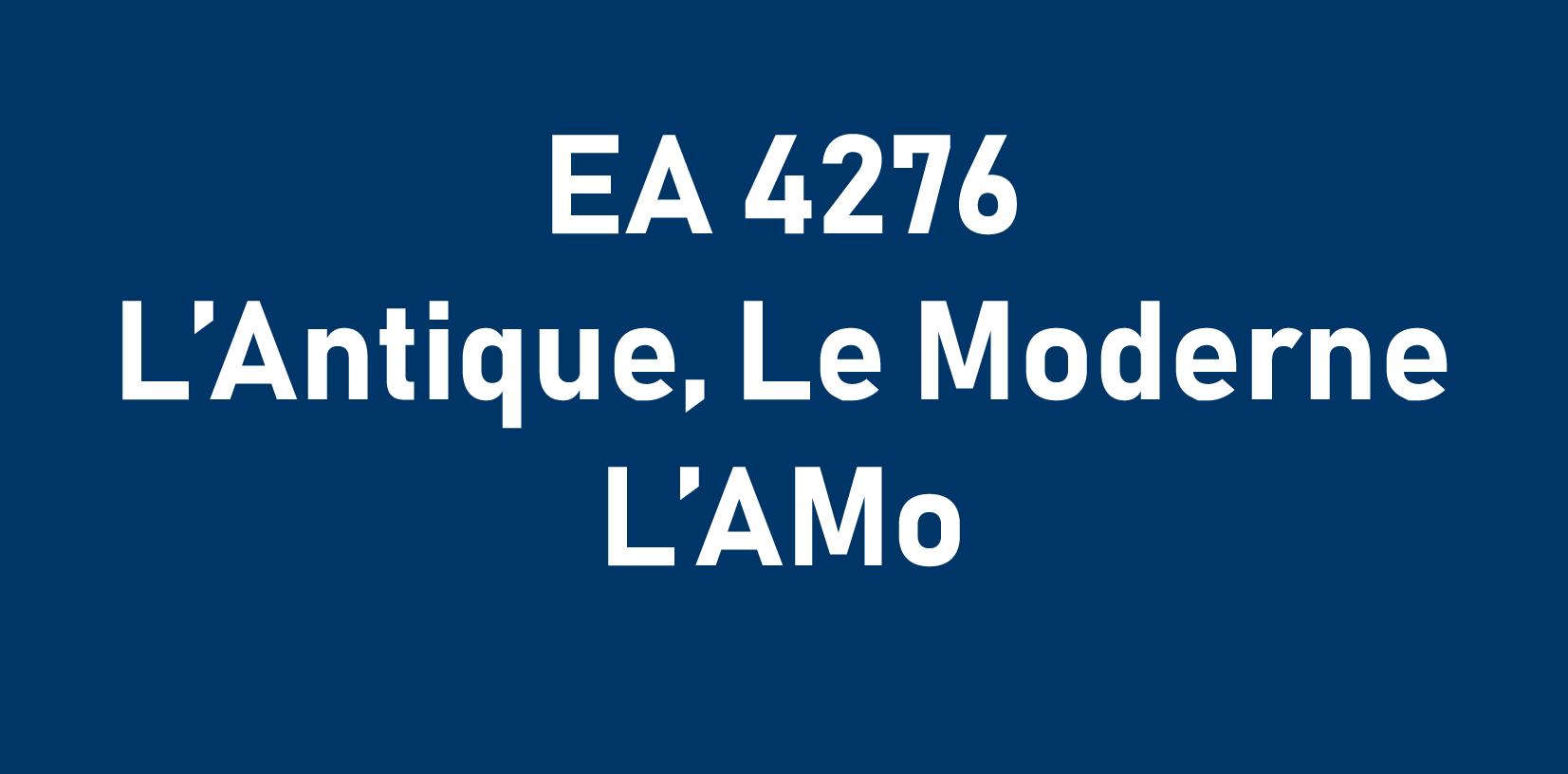 EA 4276 l'Amo : l'Antique, Le Moderne