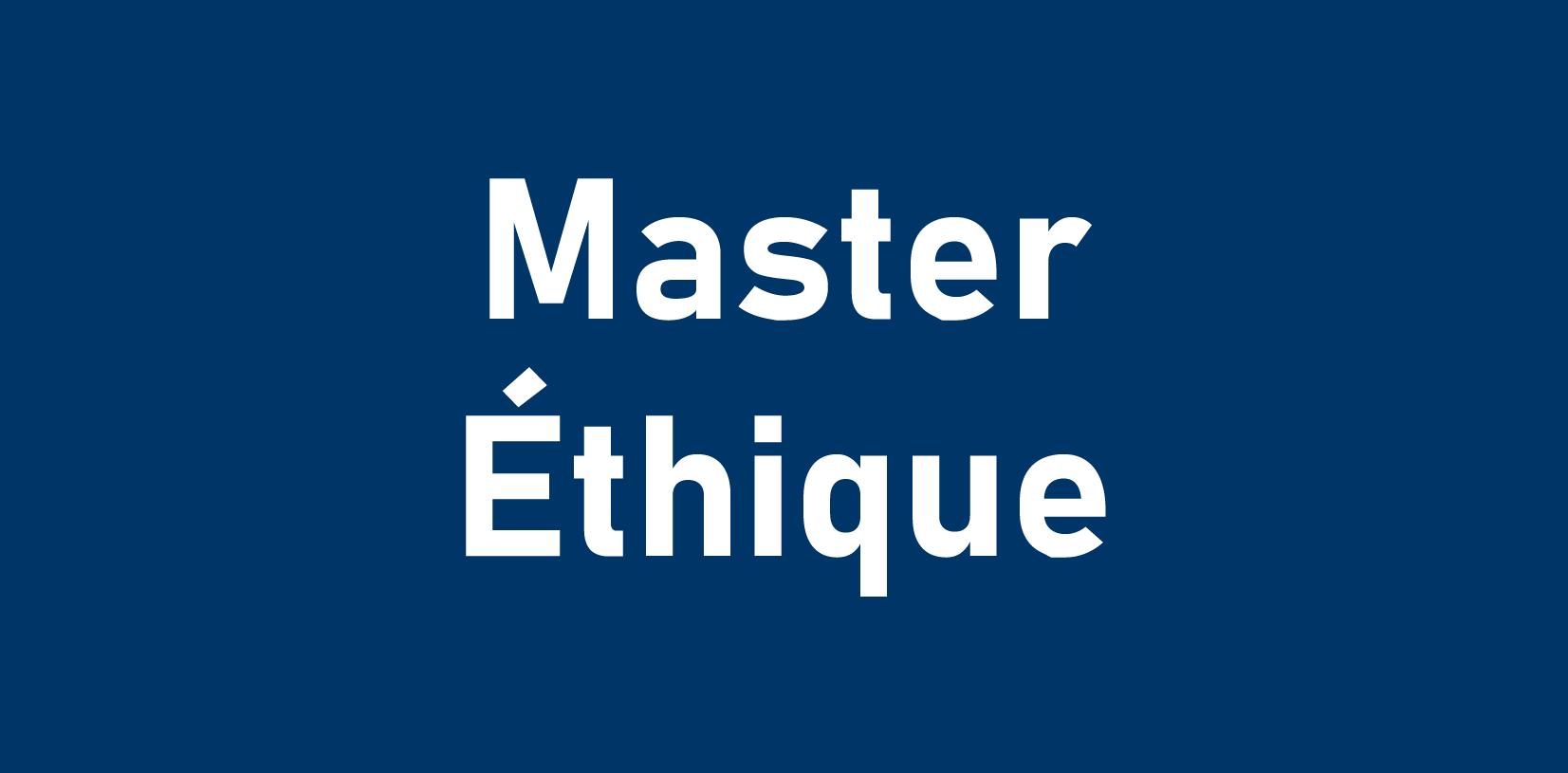 Master Ethique
