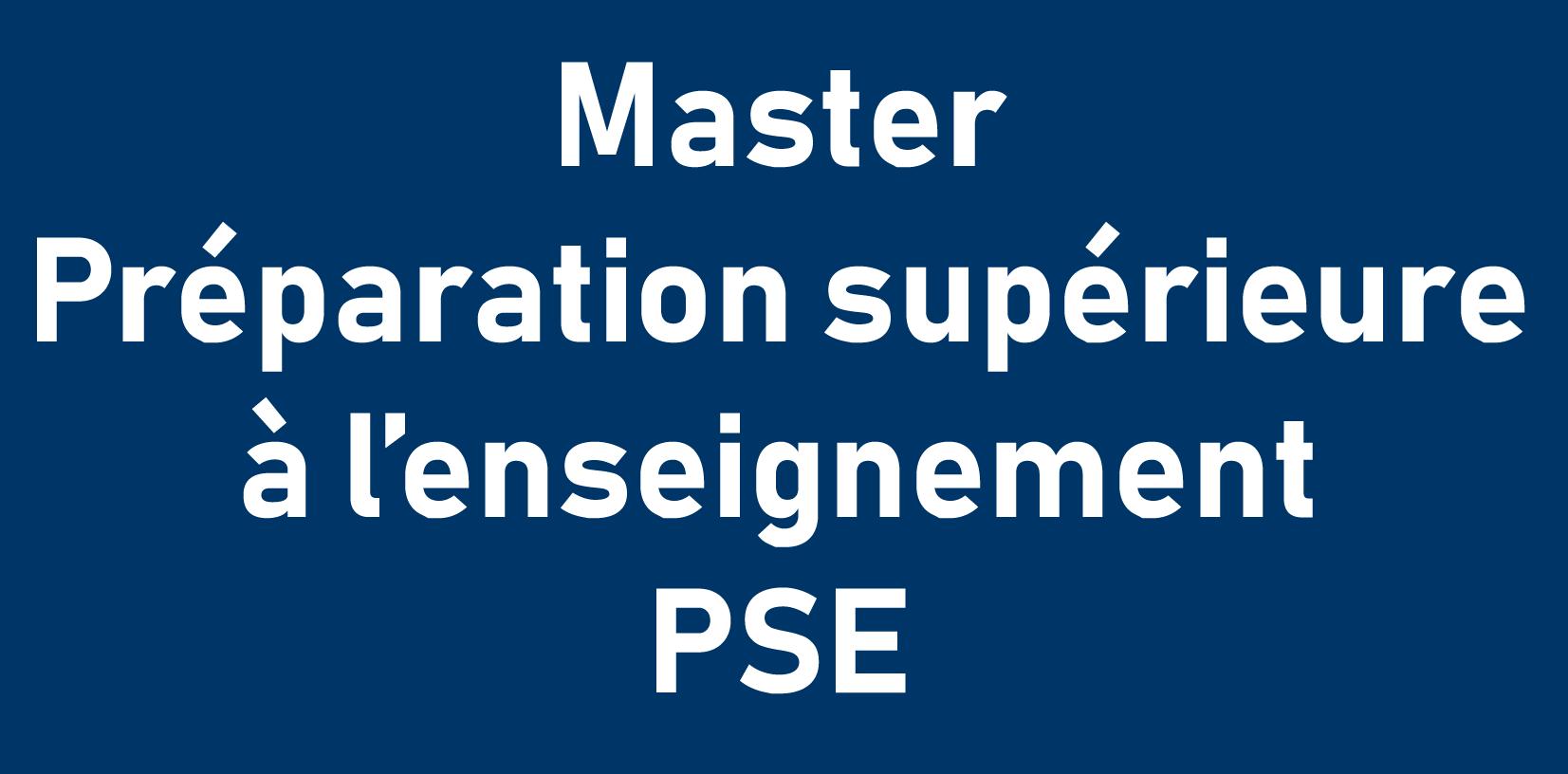 Master préparation à l'enseignement PSE