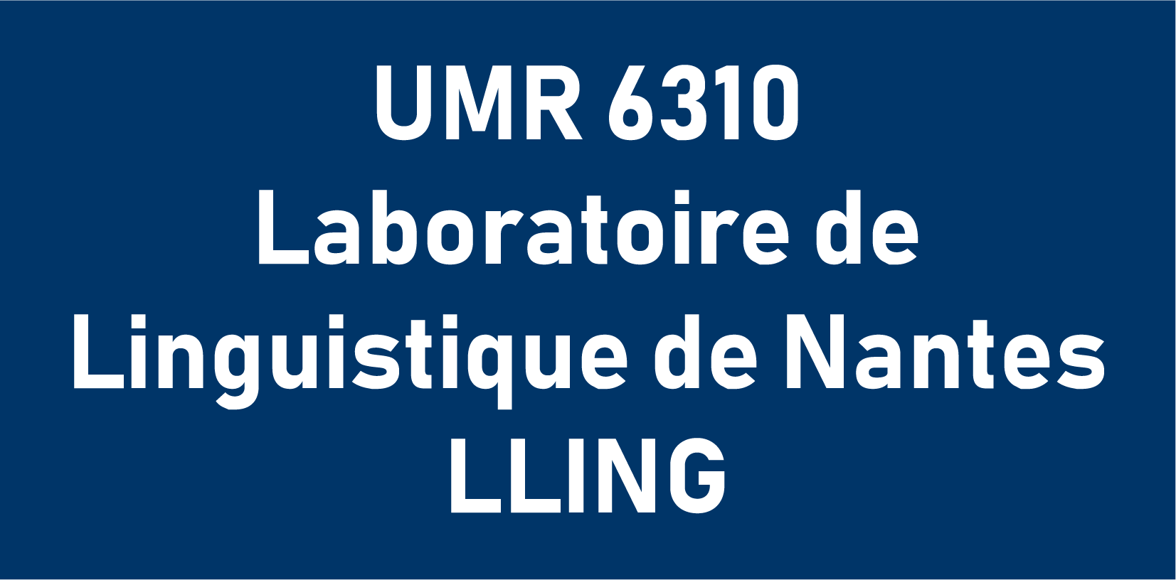 UMR 6310 Laboratoire de Linguistique de Nantes